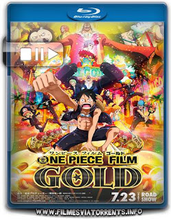 One Piece Filme: Gold Torrent - BluRay Rip 720p Legendando