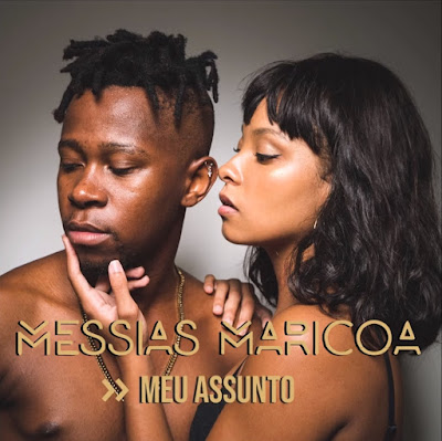 Messias Maricoa - Meu Assunto (2018) [Download]