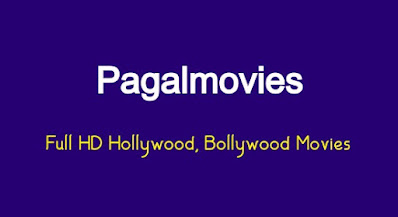 Pagalmovies Download Full HD Hollywood, Bollywood Movies for Free