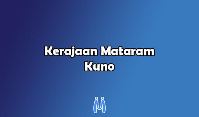 Kerajaan Hindu Buddha Indonesia yaitu Mataram Kuno