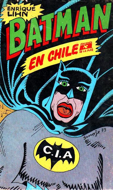 Batman en Chile [Novela de Enrique Lihn - Ediciones la Flor]