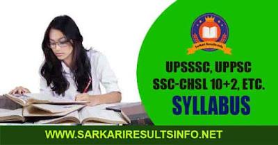 UPSSSC, UPPSC, SSC-CHSL 10+2, Railway RRB, NTPC, UP TET Syllabus