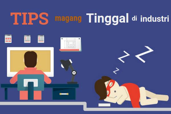 Tips magang yang tinggal di tempat industri (Nginap) | iosinotes.blogspot.com