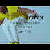 Exclusive Video | Meddy ft Nish - Downtown (Official Video)