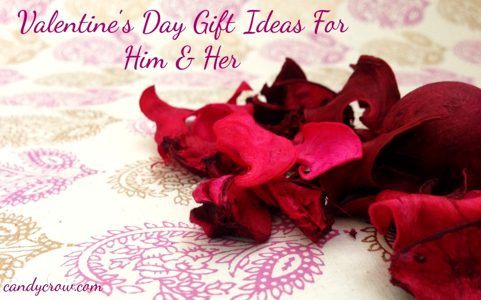 Top 5 valentine 39 s day gift ideas for him her candy for Valentine day gifts ideas for her