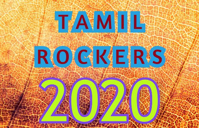 Tamilrockers 2020 Hd Movies Download & Download Latest Tamil Hindi Movies