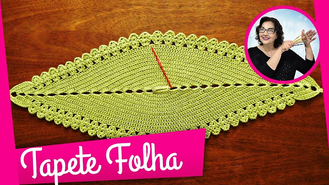 Tapete Folha em Crochê Passo a Passo para Iniciantes Curso de Croche Aprender Croche com Edinir Croche