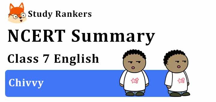 Chivvy Poem Class 7 English Summary