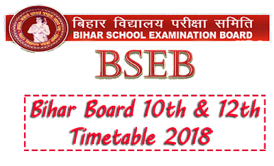 Bihar Board Timetable 2018, BSEB Timetable 2018
