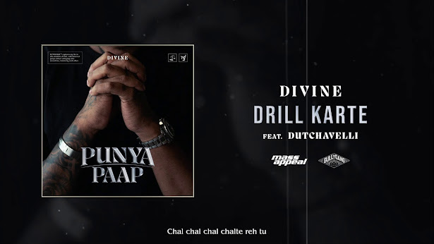 DIVINE ft. Dutchavelli  - Drill Karte Song Lyrics | GullyGang | Mass Appeal India| New Song 2020 Lyrics Planet