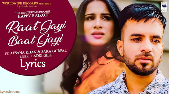 Raat Gayi Baat Gayi Song Lyrics Happy Raikoti & Afsana Khan