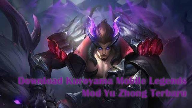 Download Kuroyama Mobile Legends Mod Yu Zhong Terbaru