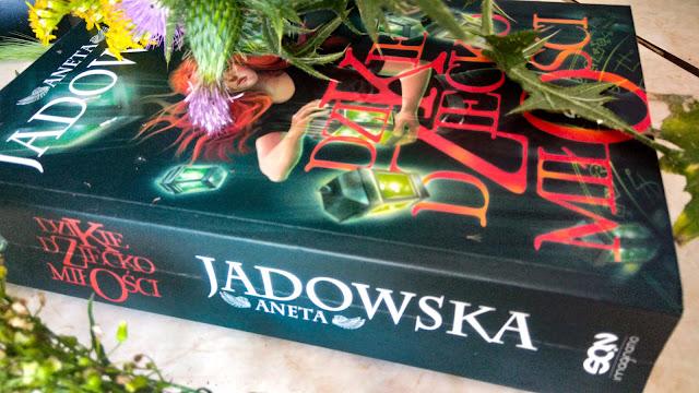 Wydawnictwo SQN: Aneta Jadowska - Dzikie dziecko miłości.
