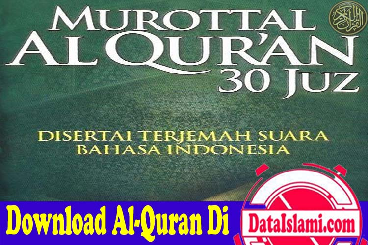 Download Murottal Al Quran 30 Juz Terjemahan Indonesia