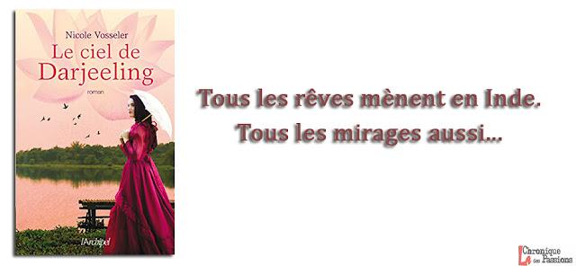https://www.lachroniquedespassions.com/2019/03/le-ciel-de-darjeeling-de-nicole-vosseler.html
