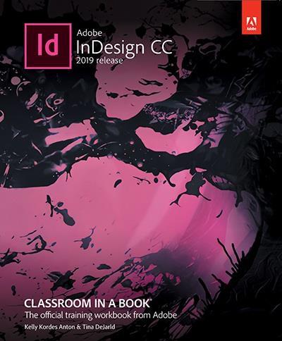 Adobe InDesign CC Classroom in a Book® (2019 release)