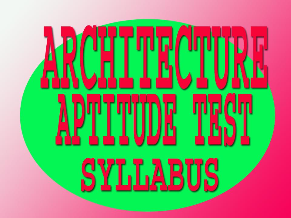 Architecture Aptitude Test Syllabus Examchoices In