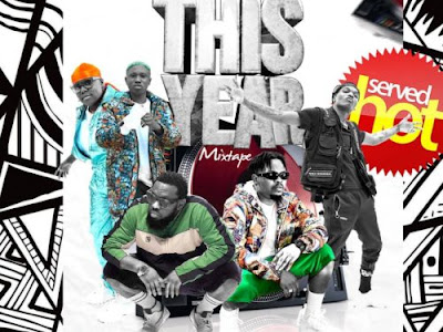 DJ X Smart – This Year Mixtape
