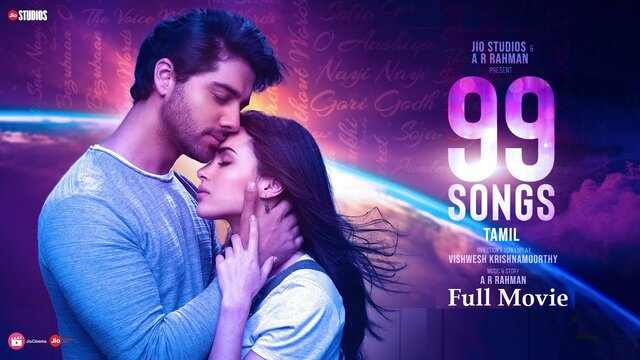 99 Songs Full Movie Watch Download Online Free