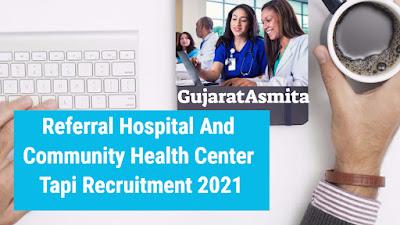 Referral Hospital And Community Health Center Tapi Recruitment 2021