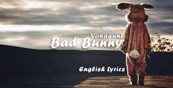 bad bunny yonaguni lyrics in english