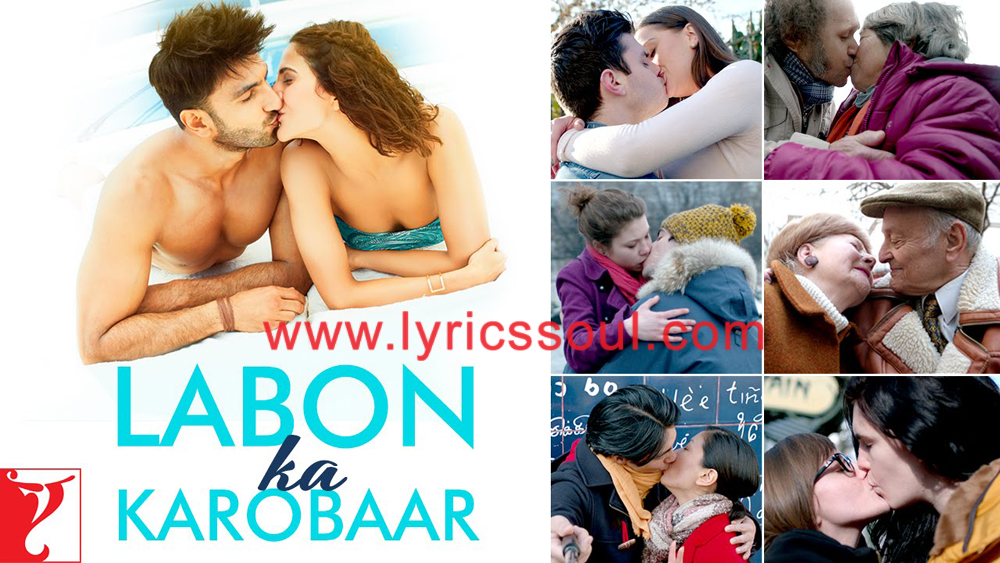 The Labon Ka Karobaar lyrics from 'Befikre', The song has been sung by Papon, , . featuring Ranveer Singh, Vaani Kapoor, , . The music has been composed by Vishal-Shekhar, , . The lyrics of Labon Ka Karobaar has been penned by Jaideep Sahni,