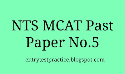 NTS MCAT Past Paper 5