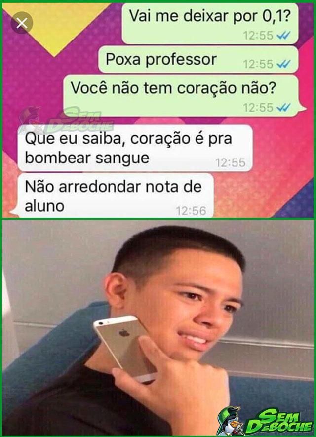 QUEBRA O GALHO AÍ, PROFESSOR...