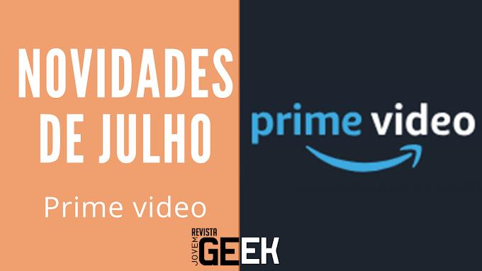 Prime Video | Novidades de julho