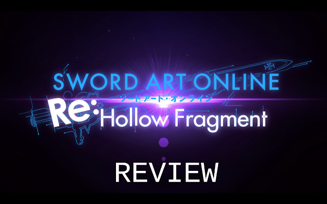 Point of Interest: Sword Art Online - Re:Hollow Fragment REVIEW