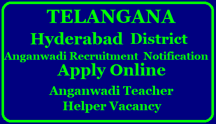 Telangana Hyderabad District Anganwadi Recruitment Notification 2018 – Apply Online for 164 Anganwadi Teacher, Anganwadi Ayah/ Helper Vacancy @ mis.tgwdcw.in Telangana Anganwadi Supervisor Recruitment 2017-2018 Application Form | TELANGANA ANGANWADI RECRUITMENT 2018 | LATEST ANGANWADI TEACHER, AYAH JOBS IN Hyderabd | Telangana Anganwadi Recruitment 2018 | Latest Anganwadi Teacher, Ayah Jobs in Hyderabad | Telangana Anganwadi Recruitment 2018 | Latest Anganwadi Teacher, Ayah Jobs in Hyderabad | Hyderabad Anganwadi Recruitment 2018 – Online Application Registration, Eligibility, Age, Supervisor, Worker, Helper & Teacher Vacancy| telangana-Hyderabad-district-anganwadi-recruitment-notification-apply-online-anganwadi-teacher-ayah-helper-vacancy-mis.tgwdcw.in TELANGANA HYDERABAD ANGANWADI RECRUITMENT 2018/2018/03/telangana-Hyderabad-district-anganwadi-recruitment-notification-apply-online-anganwadi-teacher-ayah-helper-vacancy-mis.tgwdcw.in..html