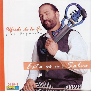 ESTA ES MI SALSA - ALFREDO DE LA FE (2008)