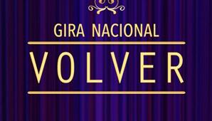 VOLVER Gira Nacional