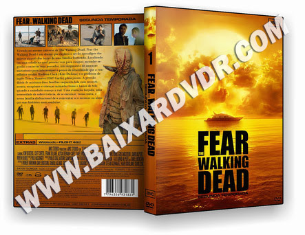 Fear the Walking Dead – 2ª Temporada Completa (2016) DVD-R AUTORADO