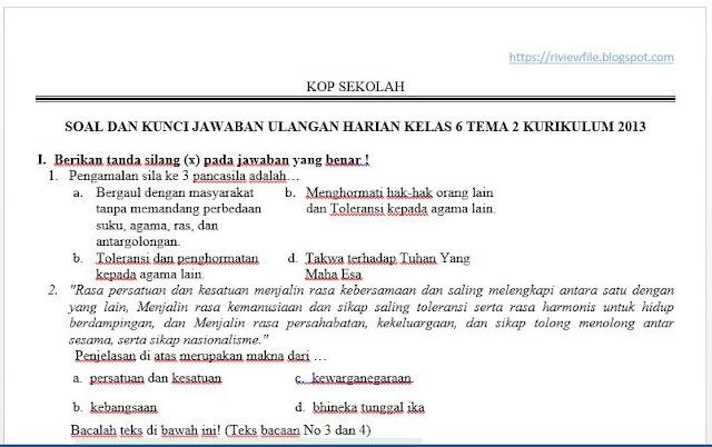 Soal Ulangan Harian Kelas 6 Tema 2 Semester 1 SD Kurikulum 2013, https://riviewfile.blogspot.com