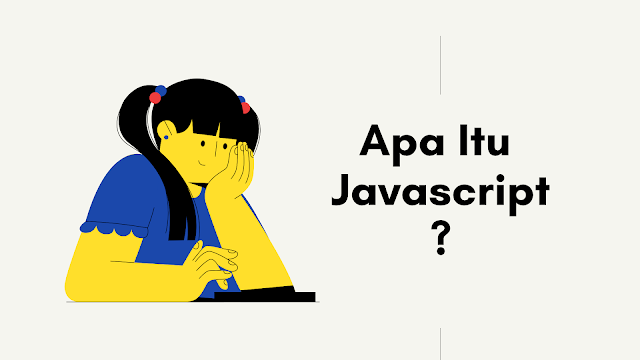 Apa itu javascript ?