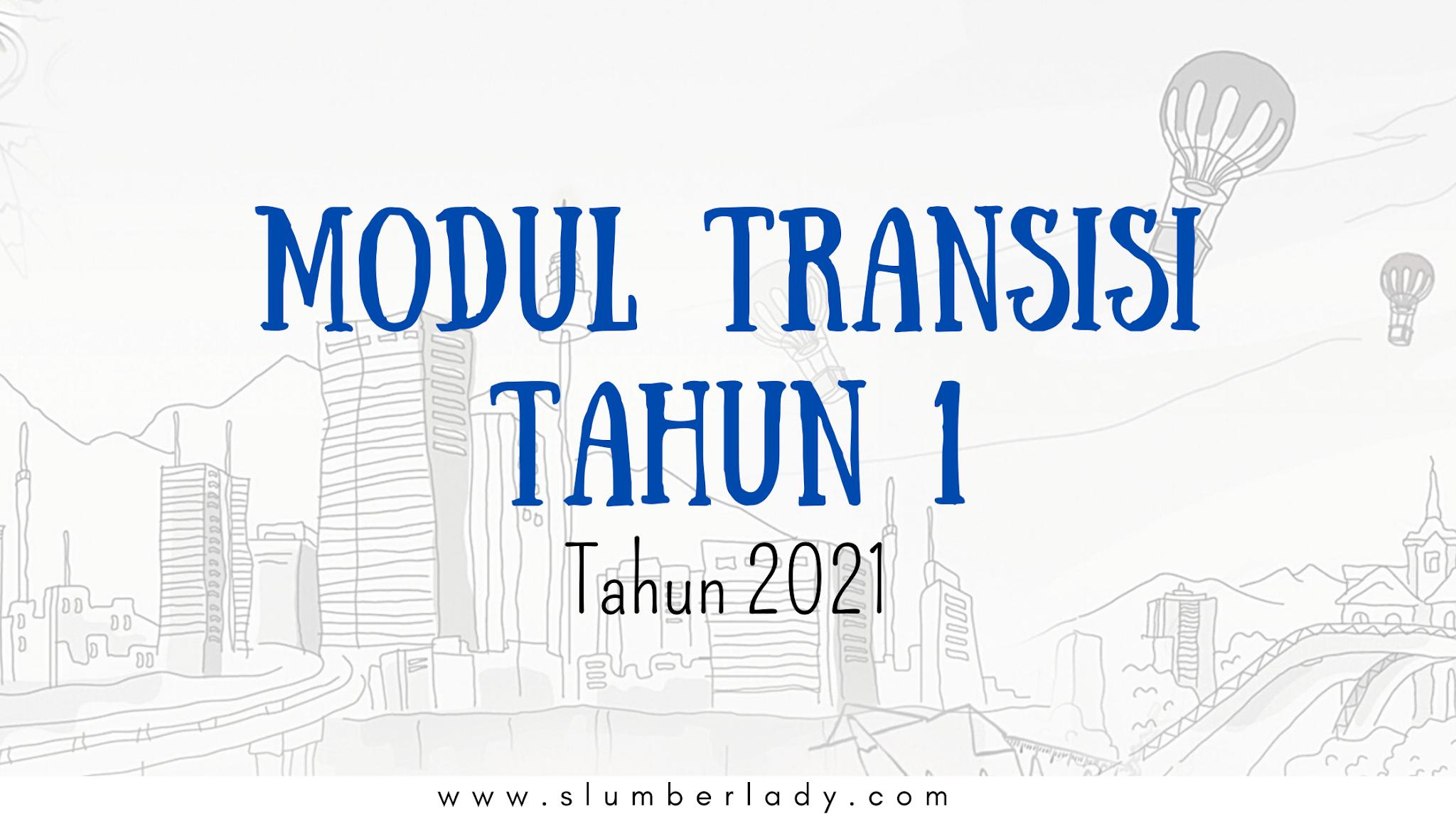 modul transisi tahun 1 2021