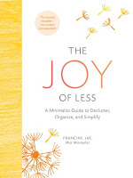 https://www.goodreads.com/book/show/26031177-the-joy-of-less#