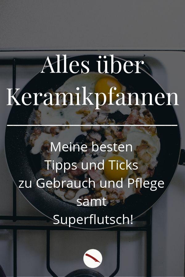 Nie mehr klebende Pfannen, nie mehr Beschichtungen, die abblättern, nie mehr Kratzer! Mit meinen Tipps und Tricks halten auch Deine Keramik-Pfannen ewig! #pfanne #keramikpfanne #reinigen #pflegen #beschichtung #blättert #tips #tipps #haushalt #tricks #fürs_Leben #küche #kochen #ausstattung #töpfe #kaufen #beratung #anleitung #rezept #braten #spiegelei #fisch #sanft #fleisch #steak #pfannkuchen #foodblog #foodphotography #foodstyling #ratgeber #keramisch