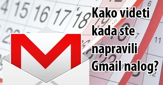 koliko je star vaš gmail nalog