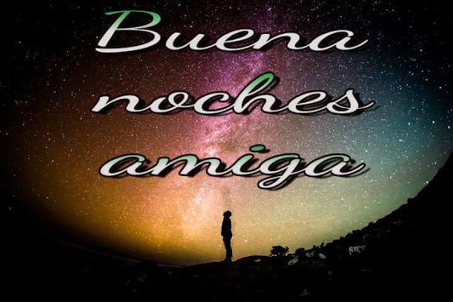 Buena noches amiga images