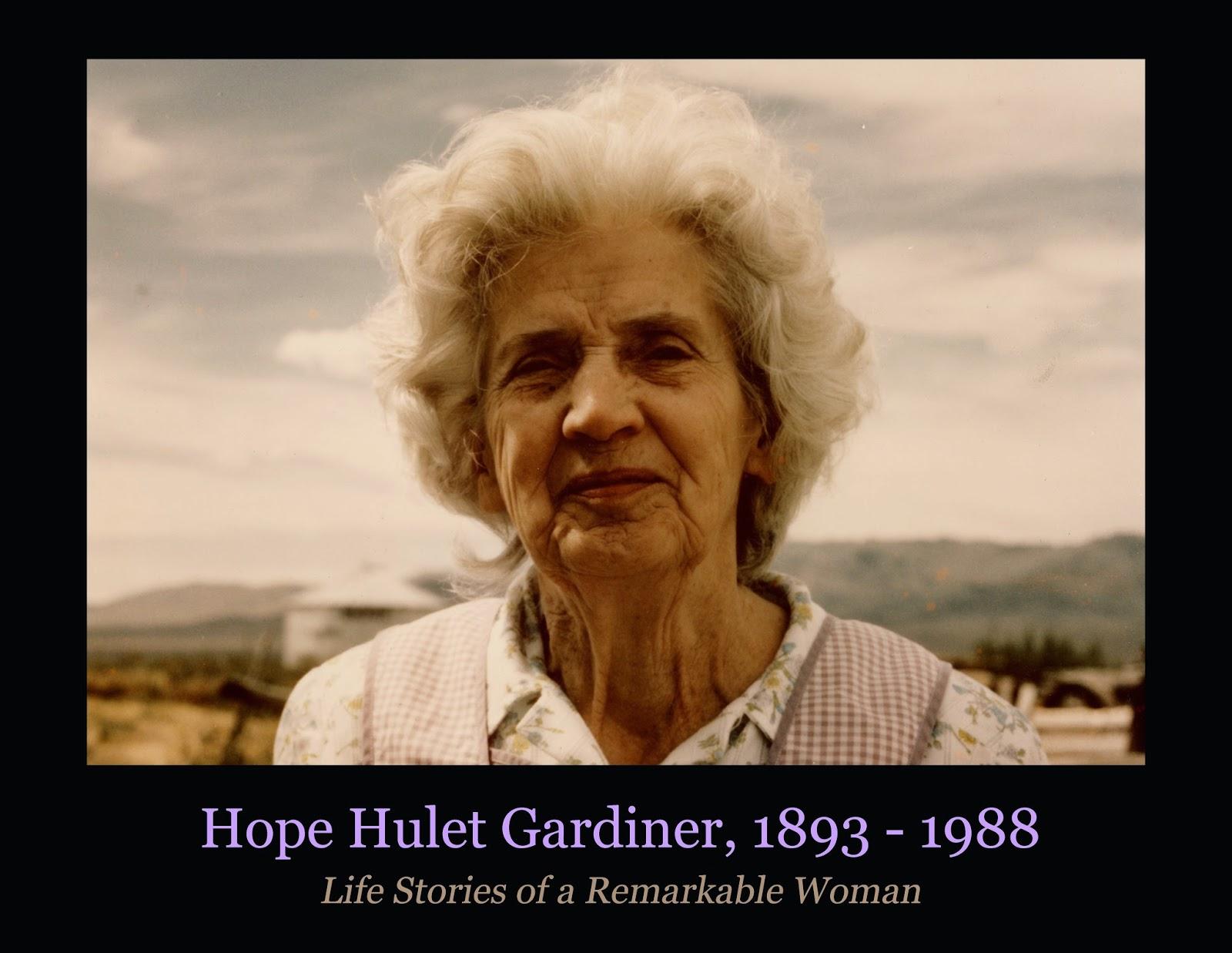http://gatheringgardiners.blogspot.com/2014/11/hope-hulet-gardiner-1893-1988-life.html
