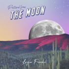 Layla Frankel: Postcard from the Moon