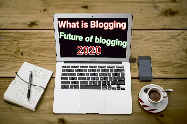 Blogging क्या है (2020) ? Future of hindi blogging