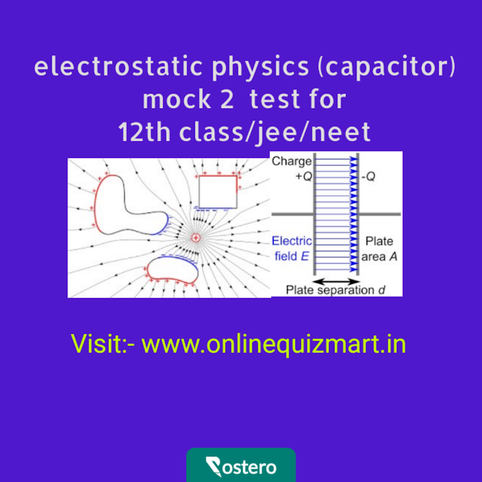 physics(capacitor)  mock 2 test for 12th class/jee/neet