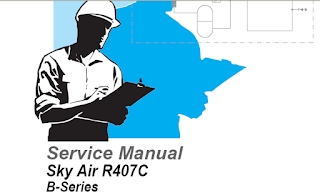 Daikin Sky Air R407C B-Series Service Manual