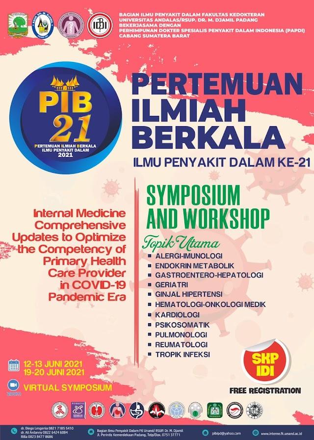 (FREE Registration-SKP IDI) PIB Ilmu Penyaki Dalam Ke-21 Symposium and Workshop ( Internal Medicine Conprehensive Updates to Optimize the Competency of Primary Health Care Provider in Covid-19 Pandemic Era