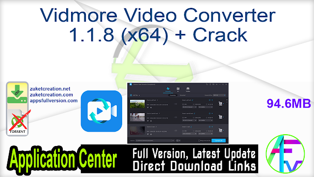 Vidmore Video Converter 1.1.8 (x64) + Crack