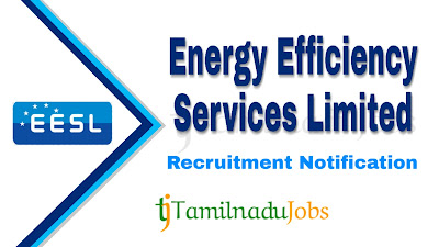 EESL Recruitment 2019,  EESL Recruitment Notification 2019, govt jobs in India, central govt jobs, latest EESL Recruitment Notification update