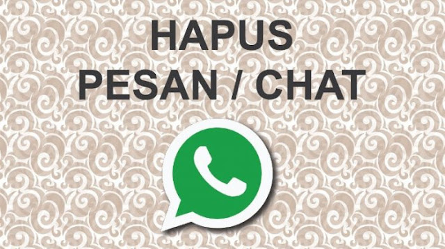 WhatsApp Hapus Pesan untuk Semua Orang